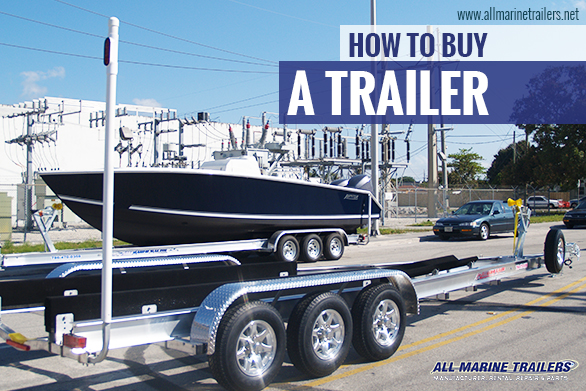 How to buy a trailer